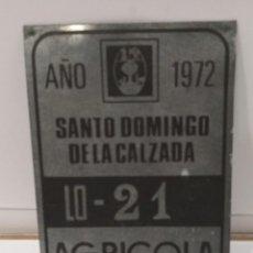 Carteles: CHAPA 1972 SANTO DOMINGO DE LA CALZADA AGRÍCOLA. Lote 242987550