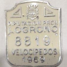Carteles: CHAPA 1969 DIPUTACIÓN DE LOGROÑO VELOCIPEDOS. Lote 243449570