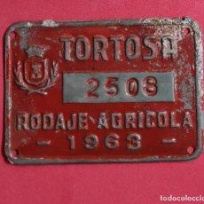 Carteles: ANTIGUA PLACA CHAPA MATRICULA AGRICOLA, DE CARRO TORTOSA 1963 TARRAGONA. Lote 251883625