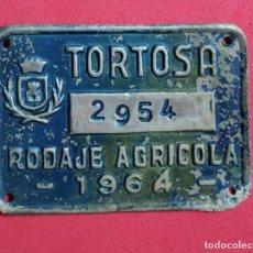 Carteles: ANTIGUA PLACA CHAPA MATRICULA AGRICOLA, DE CARRO TORTOSA 1964 TARRAGONA. Lote 251883755