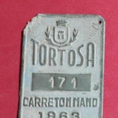Carteles: ANTIGUA PLACA CHAPA MATRICULA AGRICOLA, DE CARRO TORTOSA 1963 TARRAGONA. Lote 251883970
