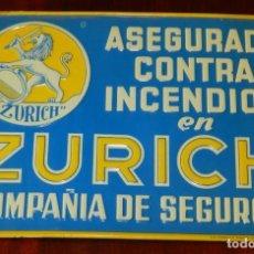 Carteles: ANTIGUA CHAPA DE SEGUROS ZURICH, DE CHAPA LITOGRAFIADA EN RELIEVE . ASEGURADO CONTRA INCENDIOS EN ZU. Lote 255582030