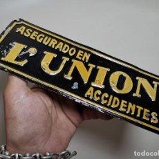 Carteles: ANTIGUA CHAPA DE PUBLICIDAD - SEGUROS L'UNION 1828 - LUNION - ASEGURADO ACCIDENTES - EN RELIEVE. Lote 269732518