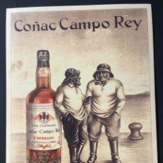 Carteles: REPRODUCCIÓN CARTEL PUBLICITARIO COÑAC CAMPO REY F SERRANO QUINTANAR DE LA ORDEN 1923. Lote 270562563