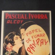 Carteles: REPRODUCCIÓN CARTEL PUBLICITARIO PAPEL DE FUMAR PAY PAY. Lote 270563588