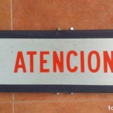 """Carteles: SEÑAL TRAFICO, CHAPA, """"ATENCION"""" AÑOS 70, MEDIDAS 60X20 CMT. Lote 277555288"""