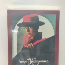 Carteles: CARTEL PUBLICITARIO FUEGO MEDITERRÁNEO. MYRURGIA. SIN USO. Lote 282474198