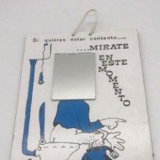 Carteles: ANTIGUO CARTEL AÑOS 80 CON ESPEJO Y FRASE DIVERTIDA. Lote 291348453