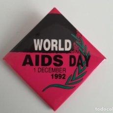 Carteles: CHAPA. DIA MUNDIAL SIDA. 1992. INGLES. Lote 293977178