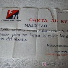 Carteles Políticos: CARTEL:CARTA AL REY NO VISTO, ANTIGUO.. Lote 27184732