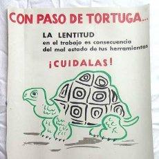 Carteles Políticos: CARTEL INSTITUTO NACIONAL MEDICINA SEGURIDAD TRABAJO SEGURIDAD LABORAL TORTUGA CERRA AÑOS 60. Lote 54170363
