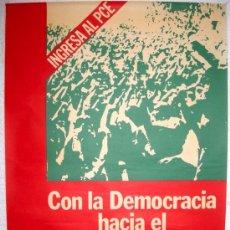 Carteles Políticos: CARTEL POLITICO , INGRESA AL PCE ,PARTICO COMUNISTA DE ESPAÑA , 1977. Lote 15801248