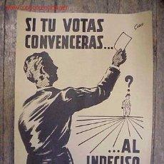Carteles Políticos: CARTEL ELECCIONES MUNICIPALES, SI TU VOTAS CONVENCERAS... - AL INDECISO . Lote 20037865