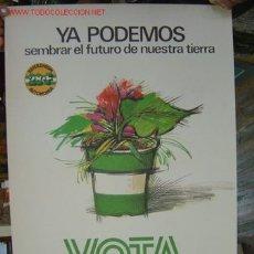 Carteles Políticos: VOTA ANDALUCIA NUESTRA - JUNTA DE ANDALUCIA. Lote 16468867