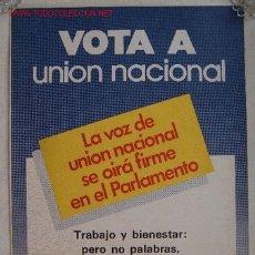 Carteles Políticos: CARTEL DE LA UNIÓN NACIONAL. Lote 27151775