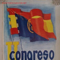 Carteles Políticos: CARTEL ANUNCIADOR DEL II CONGRESO NACIONAL DE LAS JUVENTUDES DE FUERZA NUEVA. Lote 49906389
