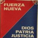 Carteles Políticos: CARTEL PROPAGANDÍSTICO DE FUERZA NUEVA. Lote 49906408