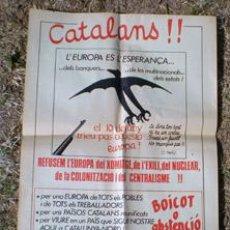 Carteles Políticos: CATALANS -- LA NOVA FALC -- IPC .. CARTEL DE POLÍTICA CATALANA. Lote 150446638