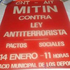 Carteles Políticos: CARTEL CNT CONTRA LA LEY ANTITERRORISTA. Lote 26163523