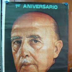 Carteles Políticos: 1º ANIVERSARIO MUERTE DE FRANCO, AÑO 1976, HOY MAS QUE NUNCA LOS ESPAÑOLES TE RECORDAMOS. Lote 27390707