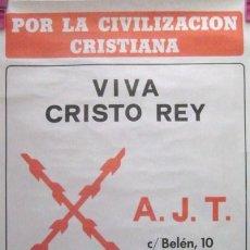 Carteles Políticos: POR LA CIVILIZACION CRISTIANA. - VIVA CRISTO REY - TRANSICION. ENVIO CERTIFICADO GRATIS¡¡. Lote 25960505