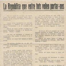 Carteles Políticos: ANTIGUO PANFLETO POLITICO: LA REPUBLICA QUE ENTRE TOTS VOLEN PORTAR-NOS. CATALÁN. CATALUÑA. Lote 24909355
