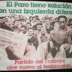 Carteles Políticos: CARTEL ELECTORAL PARTIDO DEL TRABAJO - 1MX70 CM - ELECCIONES 1979. Lote 25957748