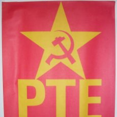 Carteles Políticos: CARTEL PTE - PARTIDO DEL TRABAJO DE CASTILLA Y LEON - 70X49CM. Lote 26020721