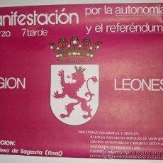 Carteles Políticos: CARTEL MANIFESTACIÓN LEONESISTA 1978 - REGIÓN LEONESA - ENVIO GRATIS. Lote 27636782