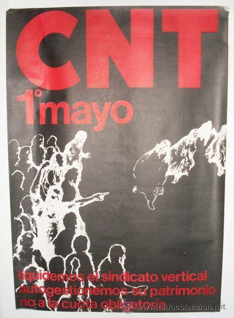 CARTEL CNT - 1 DE MAYO - ENVIO GRATIS (Coleccionismo - Carteles gran Formato - Carteles Políticos)