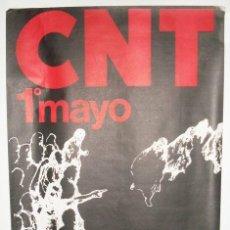 Carteles Políticos: CARTEL CNT - 1 DE MAYO - ENVIO GRATIS. Lote 26043714