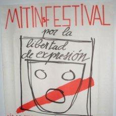 Carteles Políticos: FESTIVAL POR LA LIBERTAD DE EXPRESIÓN - CARTEL - MADRID 1978 - ENVÍO GRATIS. Lote 27636783