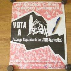 Carteles Políticos: CARTEL PARA LAS PRIMERAS ELECCIONES DE FALANGE ESPAÑOLA DE LAS JONS (AUTENTICA). Lote 26381898