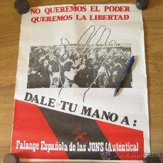 Carteles Políticos: CARTEL DE LAS PRIMERAS ELECCIONES - DALE TU MANO A FALANGE ESPAÑOLA DE LAS JONS (AUTENTICA). Lote 26382079