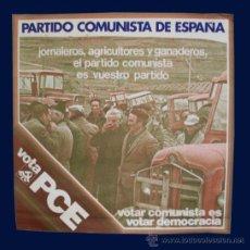 Carteles Políticos: CARTEL VOTA PCE - PARTIDO COMUNISTA DE ESPAÑA - 1977. Lote 28362641