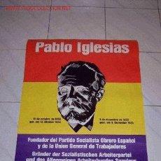 Carteles Políticos: PÓSTER / CARTEL REPUBLICANO DE PABLO IGLESIAS DEL AÑO 1975. EDITADO EN ALEMANIA. ¿REPÚBLICA EXILIO?.. Lote 28726393