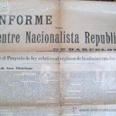 Carteles Políticos: INFORME DEL CENTRE NACIONALISTA REPUBLICÁ DE BARCELONA. . ENVIO CERTIFICADO GRATIS¡¡¡. Lote 30344864