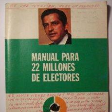 Affissi Politici: UCD RARISIMO MANUAL POLITICO PARA ELECCIONES DE 1977 - 34 PAGINAS. Lote 31533111