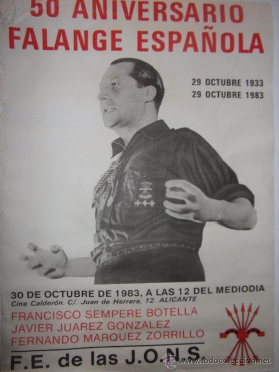CARTEL-50 ANIVERSARIO FALANGE ESPAÑOLA-ORIGINAL (Coleccionismo - Carteles gran Formato - Carteles Políticos)