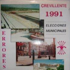 Carteles Políticos: CARTEL FALANGE CREVILLENTE-ELECCIONES MUNICIPALES-1991-ORIGINAL. Lote 31574351