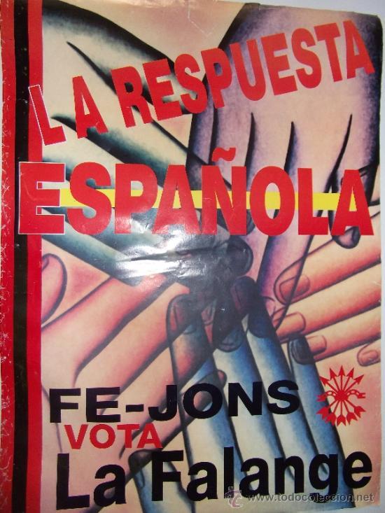 CARTEL FALANGE ESPAÑOLA- ORIGINAL (Coleccionismo - Carteles gran Formato - Carteles Políticos)