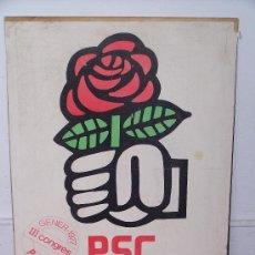 Carteles Políticos: PARTIT SOCIALISTA DE CATALUNYA. III CONGRES 1977. 68 X 50 CM.. Lote 31738819