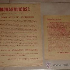 Carteles Políticos: PAREJA DE PANFLETO POLITICO DE 1930. JUVENTUD MONARQUICA SEVILLANA. SEVILLA.. Lote 32322138