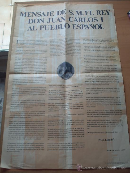 PRIMER DISCURSO DEL REY JUAN CARLOS I 22 DE NOVIEMBRE 1975 (Coleccionismo - Carteles gran Formato - Carteles Políticos)