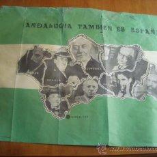 Carteles Políticos: ANTIGUO CARTEL DE ANDALUCIA, ANDALUCIA TAMBIEN ES ESPAÑA, EDICIONES PATXI, POLITICOS. Lote 32972220