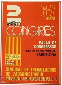 SEGON CONGRES STAC. 1978. 30 X 43 CM. BARCELONA (Coleccionismo - Carteles gran Formato - Carteles Políticos)