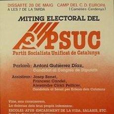 Carteles Políticos: CARTEL MITING ELECTORAL DEL PSUC.C.1977.BARCELONA.. Lote 33664298