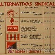Carteles Políticos: CARTEL ALTERNATIVAS SINDICALES.1976.BARCELONA,GRÀCIA. Lote 33689967