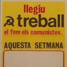 Carteles Políticos: CARTEL LLEGIU TREBALL.PSUC.CATALUNYA.C.1977.40X50. Lote 33690190