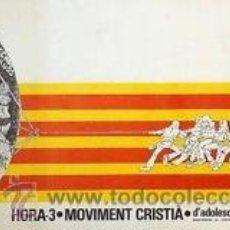 Carteles Políticos: CARTEL HORA 3 - MOVIMENT CRISTIÀ. C.1975, 61X33 CM.. Lote 33708420